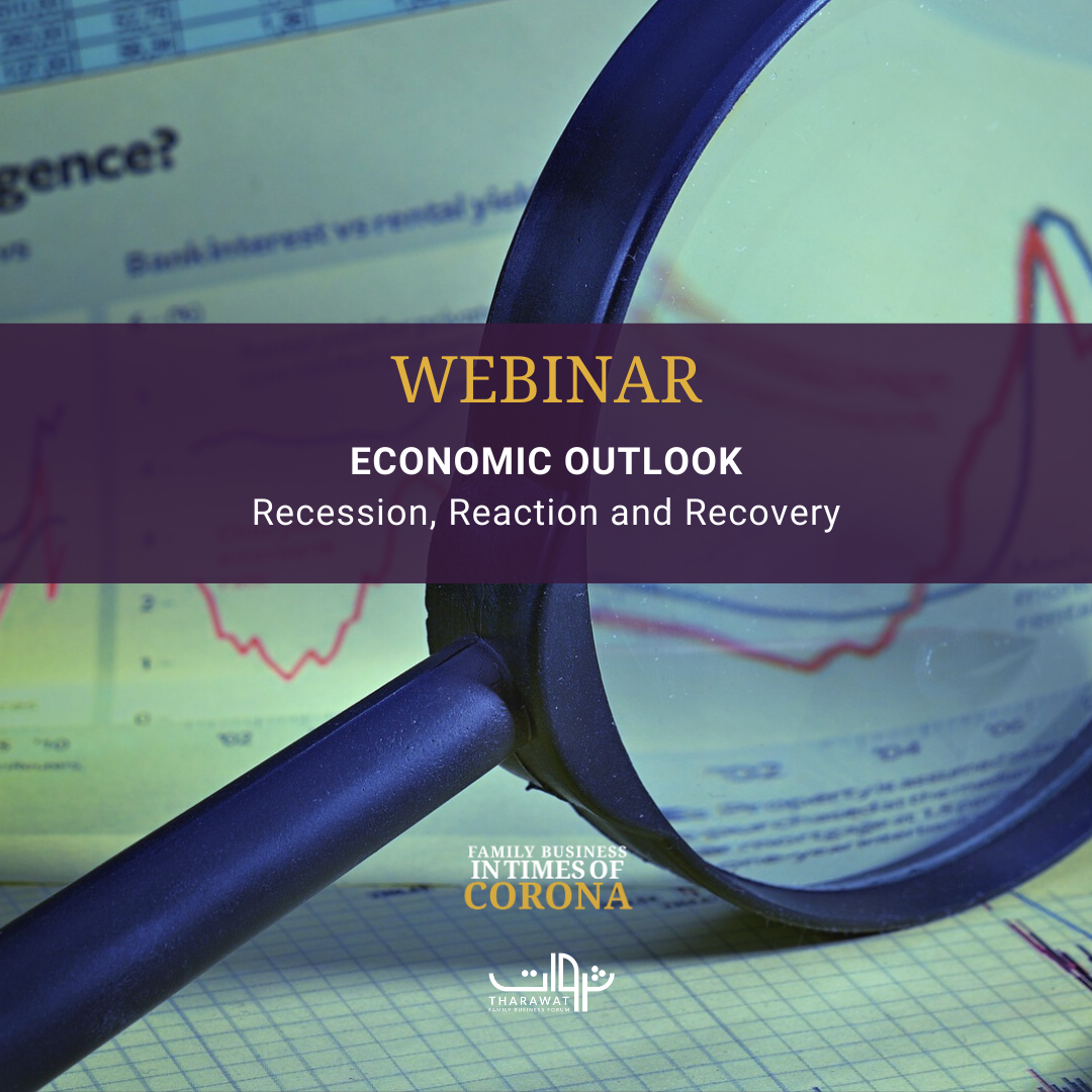 Virtual Meeting |  Economic Outlook – Recession, Reaction and Recovery